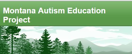 Montana Autism Education Project